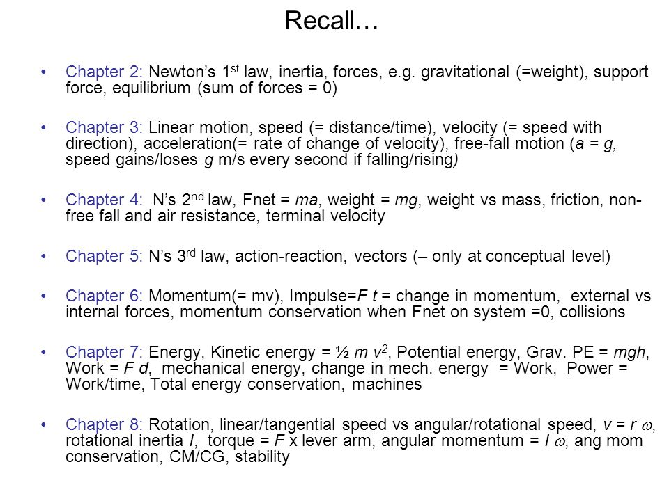 Recall… Chapter 2: Newton's 1 st law, inertia, forces, e.g.