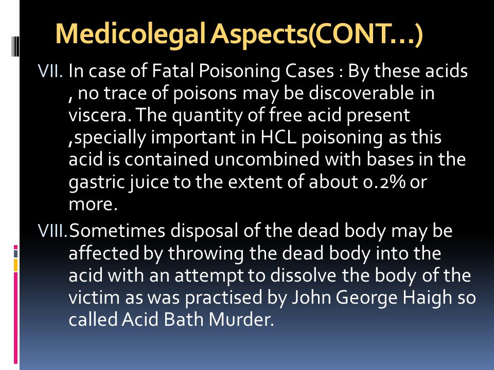 Medicolegal Aspects(CONT…) VII.