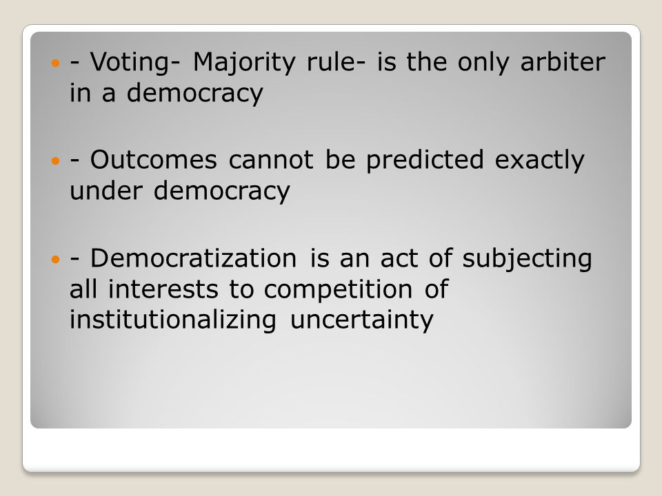HOW ARE OUTCOMES ENFORCED UNDER DEMOCRACY.