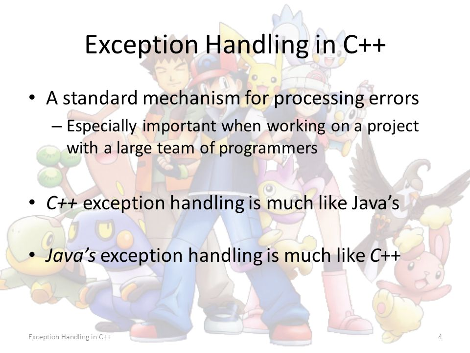Exception Handling in C++CS-2303, C-Term 201045 Exception Handling Summary (continued) Many more details — see Deitel & Deitel Any other textbook C++ standard