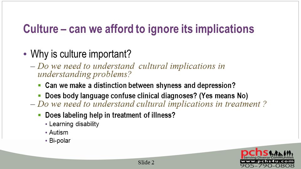 Culture – can we afford to ignore its implications Why is culture important.