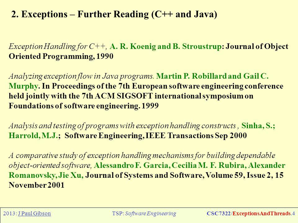 2013: J Paul GibsonTSP: Software EngineeringCSC7322/ExceptionsAndThreads.4 2.