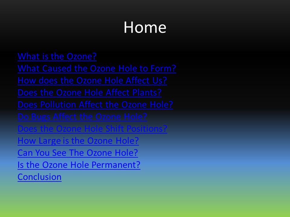 Home What is the Ozone. What Caused the Ozone Hole to Form.