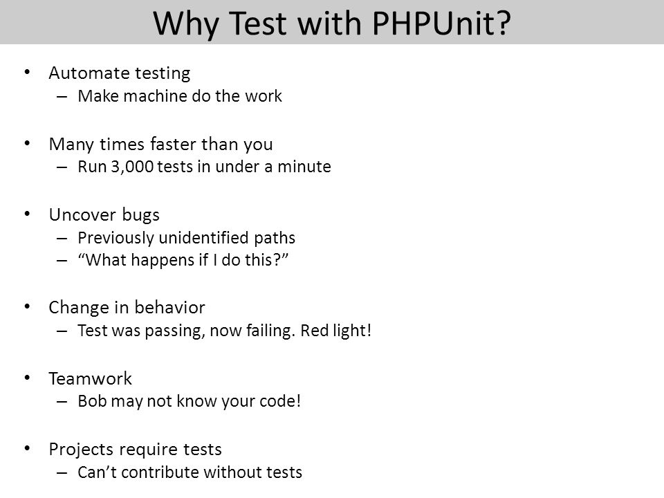 Why Test with PHPUnit.