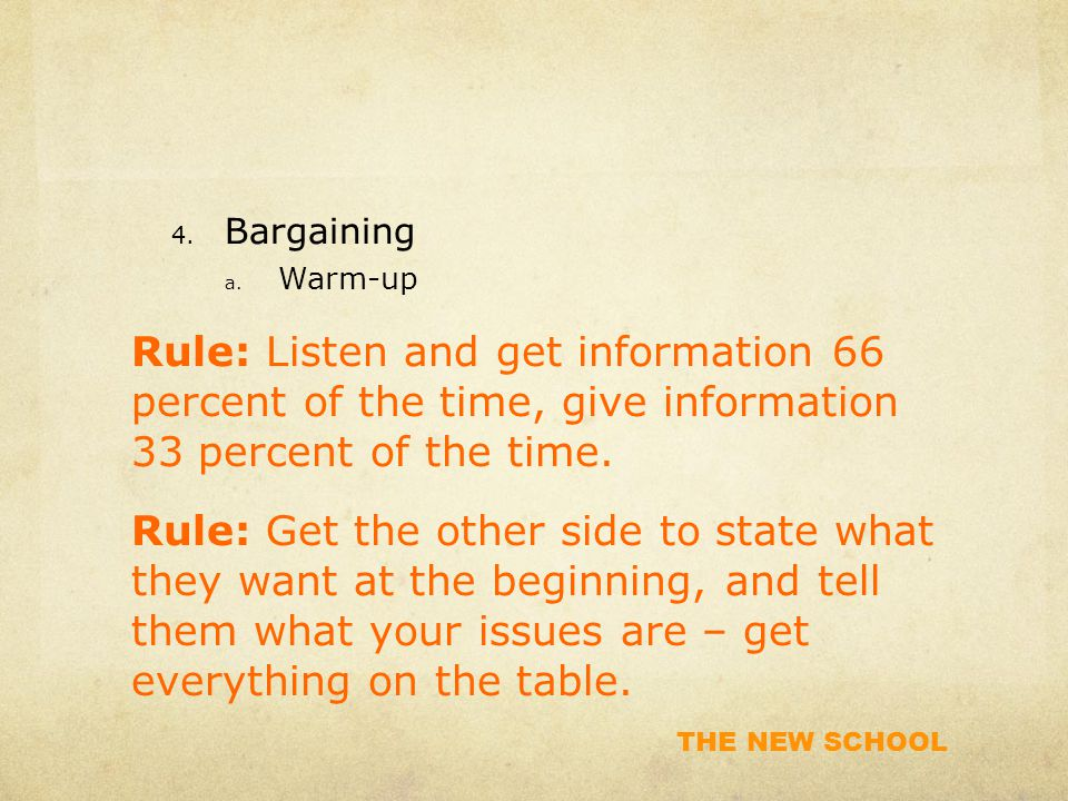 THE NEW SCHOOL 4. Bargaining a.