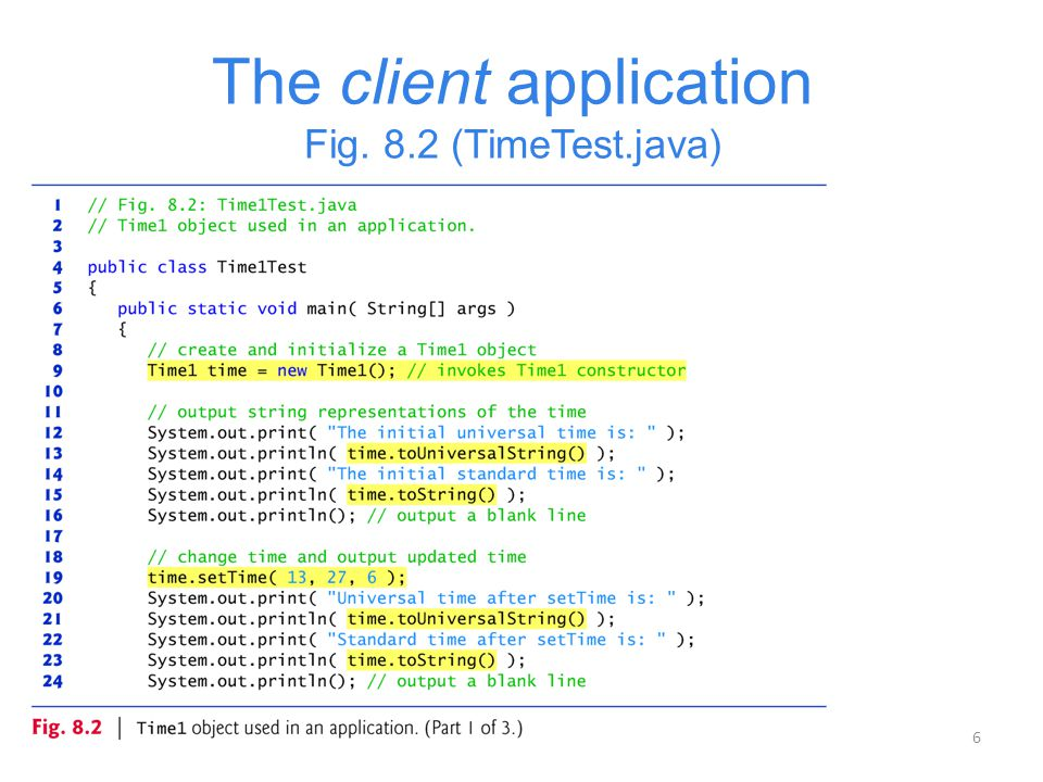 6 The client application Fig. 8.2 (TimeTest.java)