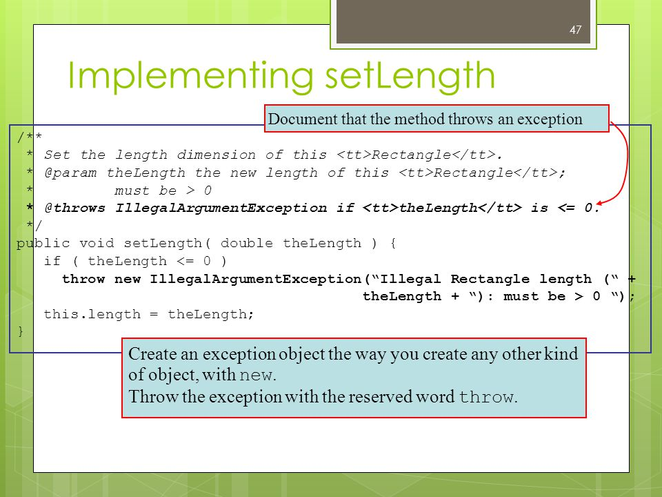 Implementing setLength /** * Set the length dimension of this Rectangle.