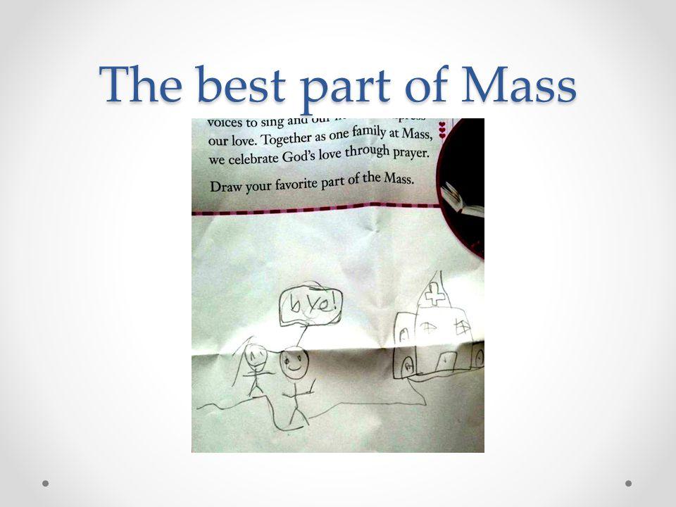 The best part of Mass