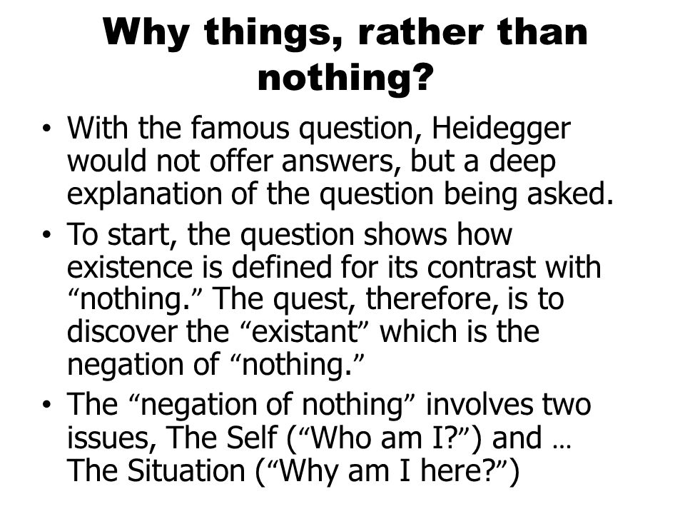 Why things, rather than nothing.