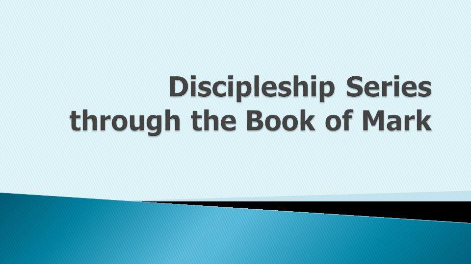Genuine discipleship is wholehearted discipleship. – John Stott DateSermonPassage 1/19 Discipleship–Total Commitment Mark 1:16-20, 3:13-19 1/26 Discipleship – Total Acceptance of the Word Mark 4:1-20 2/2 Discipleship–Total Trust Mark 4:35-41 2/9 Discipleship–Total Transformation Mark 5:1-20 2/16 Discipleship–Total Selflessness Mark 6:6-13 2/23 Discipleship–Total Humbleness Mark 9:33-50