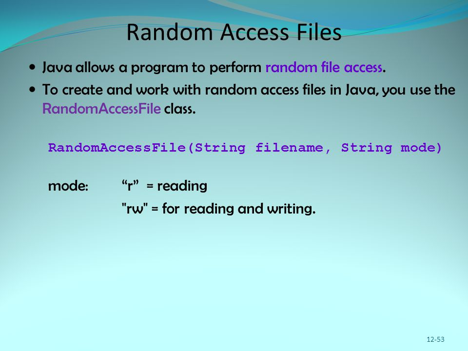 Random Access Files Java allows a program to perform random file access. To create and work with random access files in Java, you use the RandomAccess