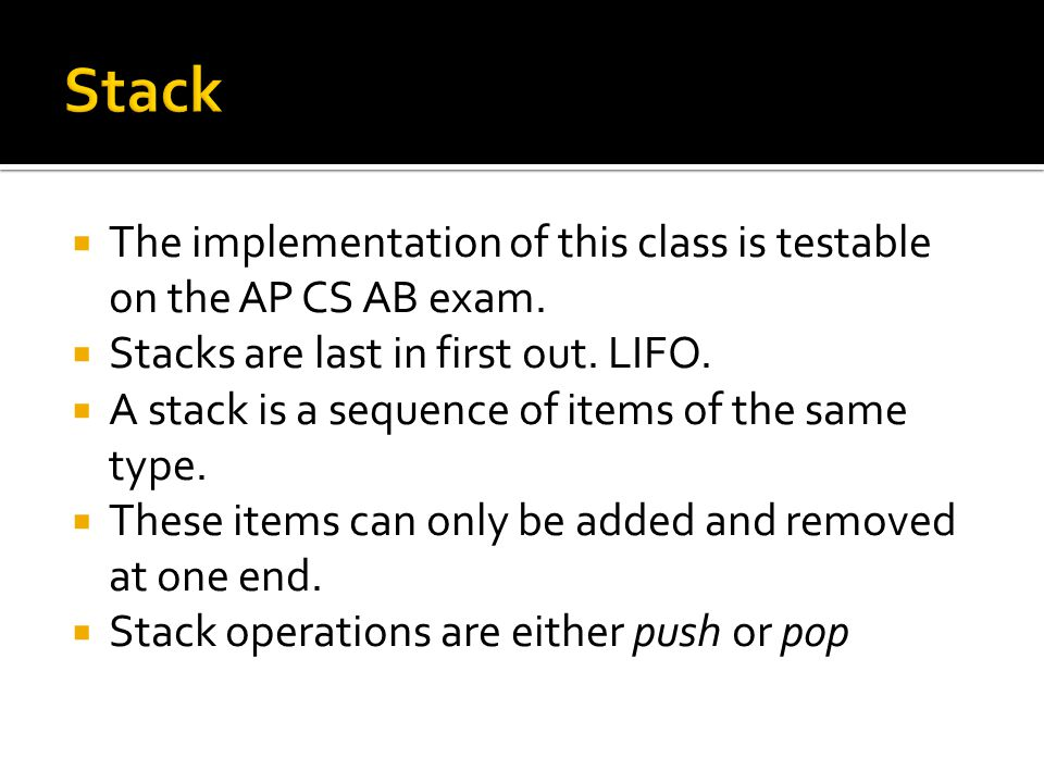 The implementation of this class is testable on the AP CS AB exam.