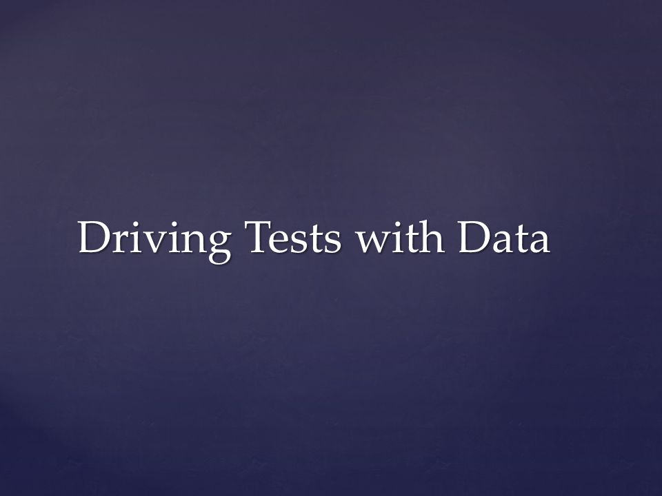 Driving Tests with Data