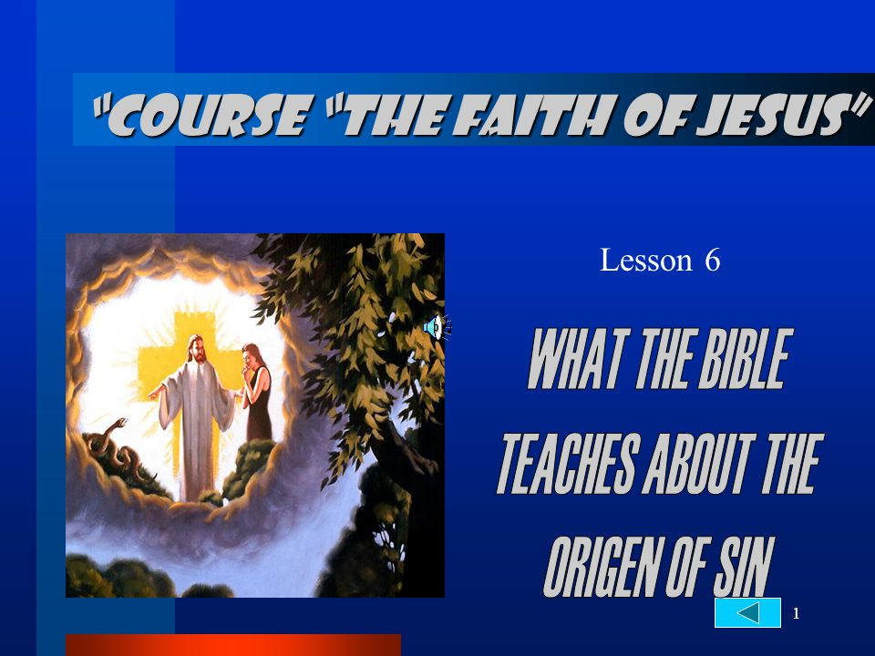 1 Lesson 6 COURSE THE FAITH OF JESUS
