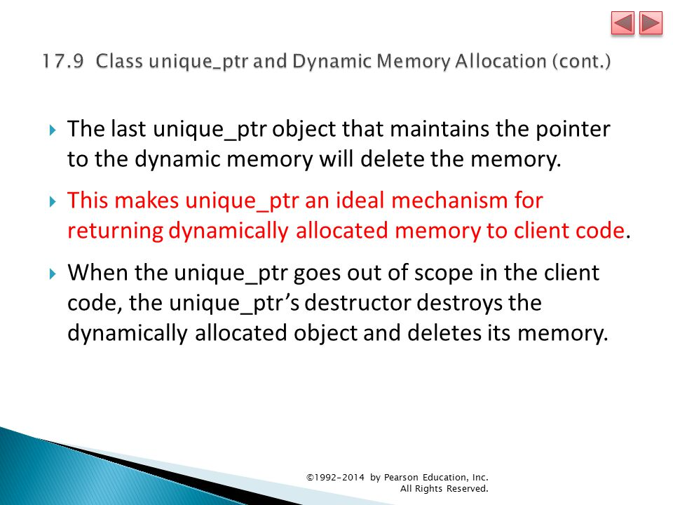  The last unique_ptr object that maintains the pointer to the dynamic memory will delete the memory.