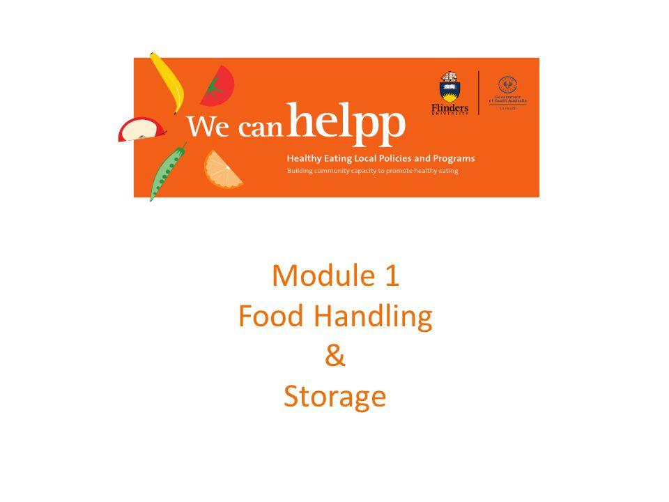 Module 1 Food Handling & Storage