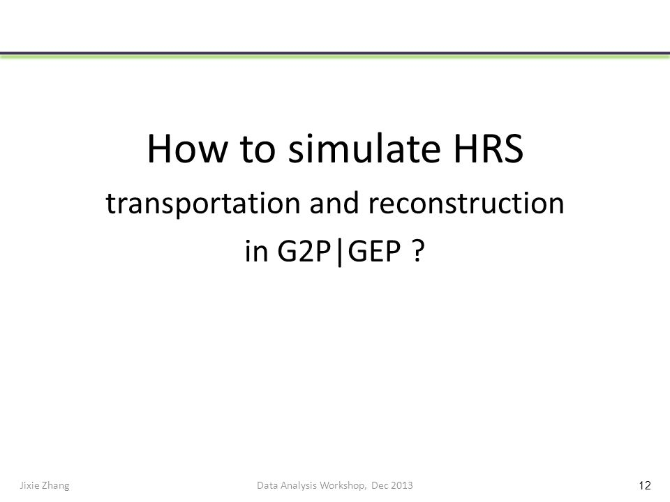 How to simulate HRS transportation and reconstruction in G2P|GEP .