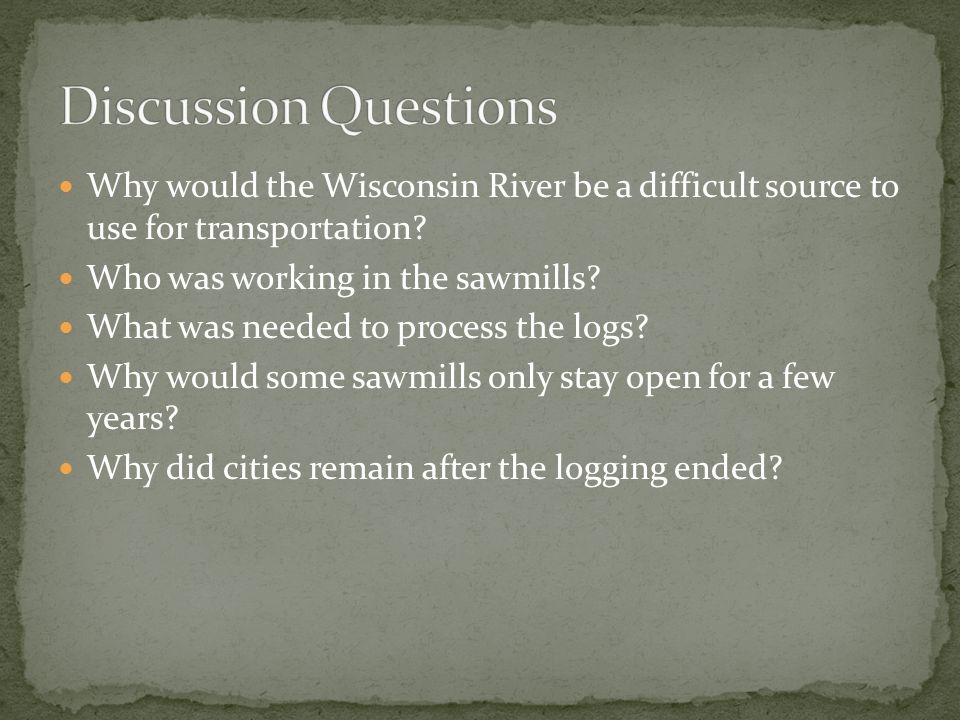 Why would the Wisconsin River be a difficult source to use for transportation.