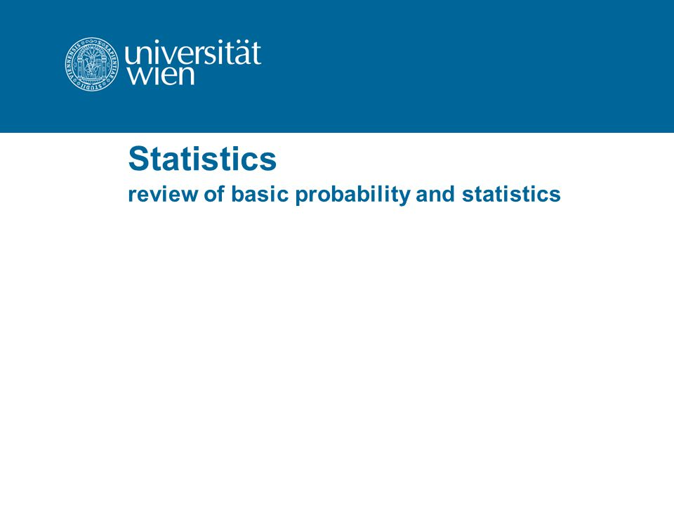 Statistics review of basic probability and statistics