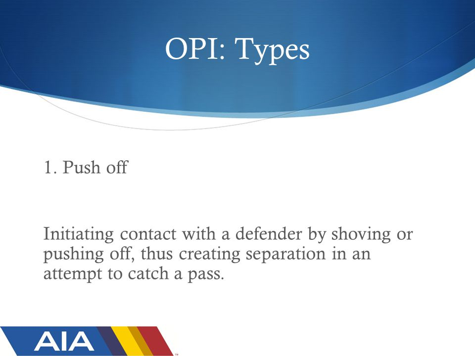 OPI: Types 1.