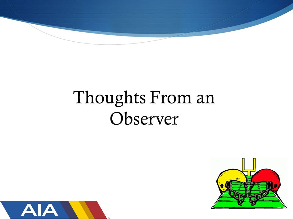 Thoughts From an Observer