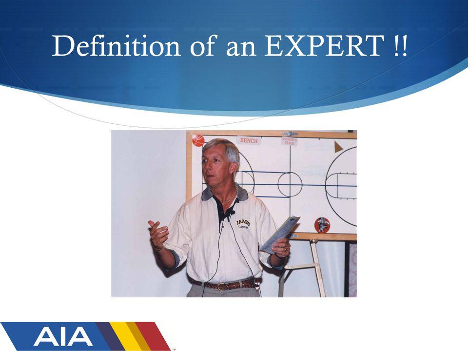 Definition of an EXPERT !!