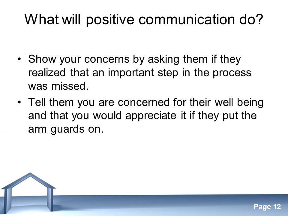 Free Powerpoint Templates Page 12 What will positive communication do.