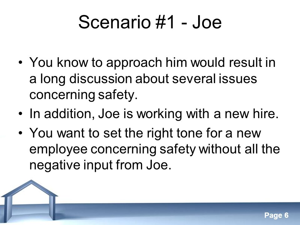 Free Powerpoint Templates Page 7 HOW WILL YOU PROCEED? Scenario #1 - Joe