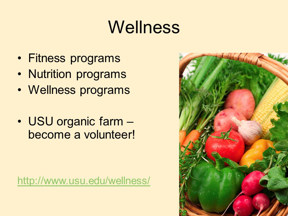 Wellness Fitness programs Nutrition programs Wellness programs USU organic farm – become a volunteer.