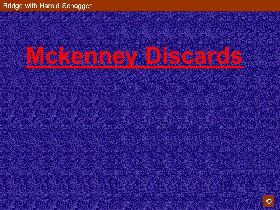 Mckenney Discards Bridge with Harold Schogger ©