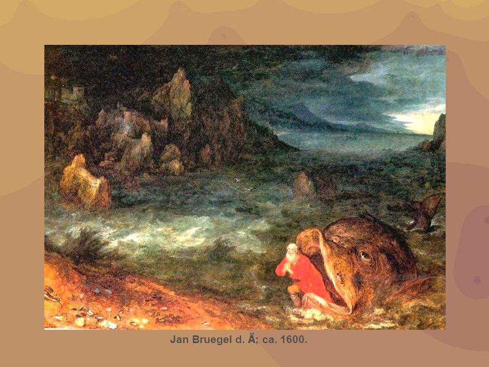 Jan Bruegel d. Ä ; ca. 1600.