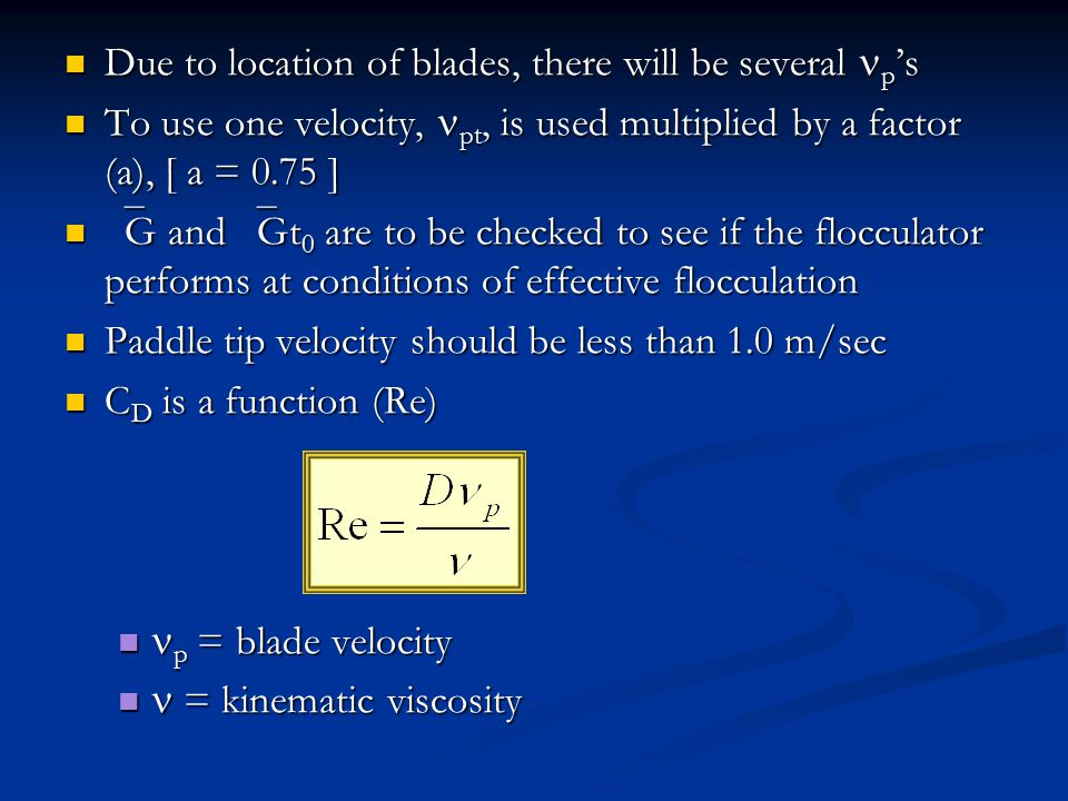 Due to location of blades, there will be several p 's Due to location of blades, there will be several p 's To use one velocity, pt, is used multiplie