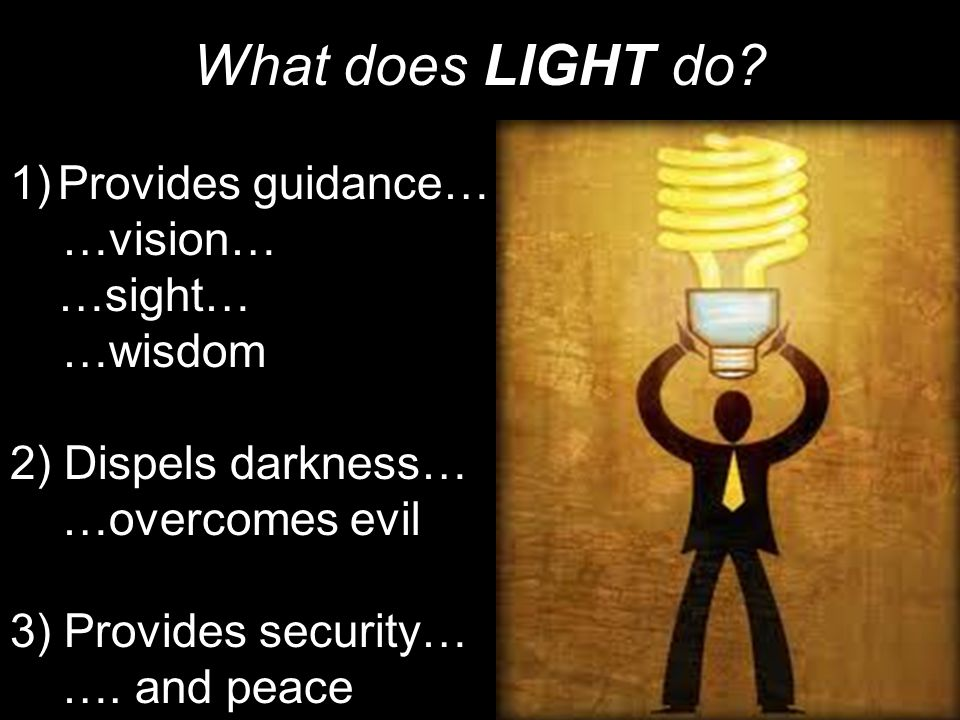 What does LIGHT do.