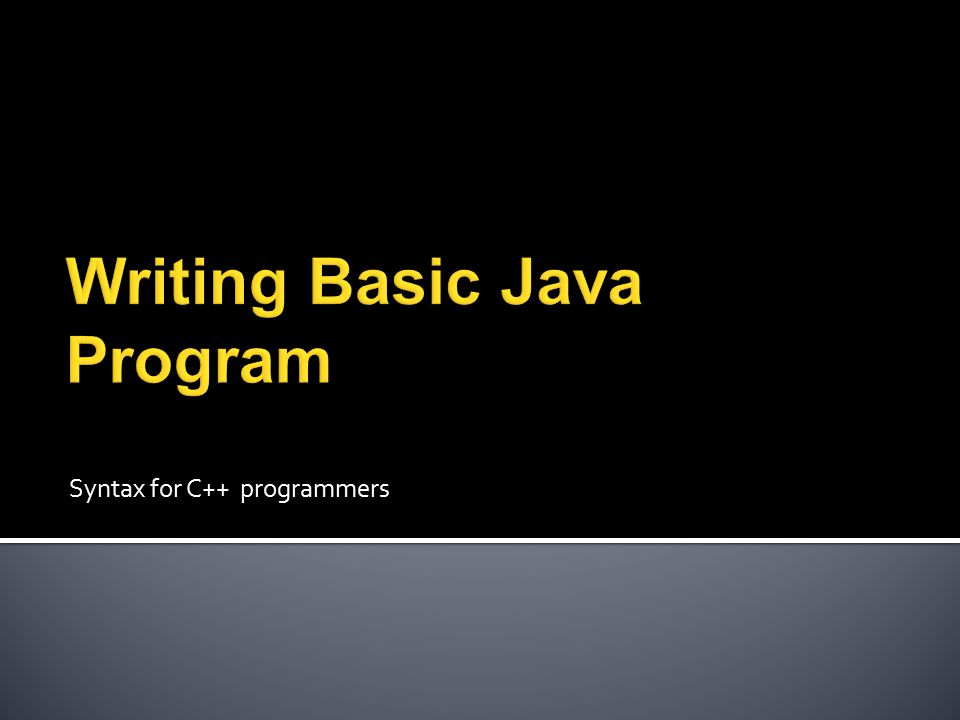 Syntax for C++ programmers