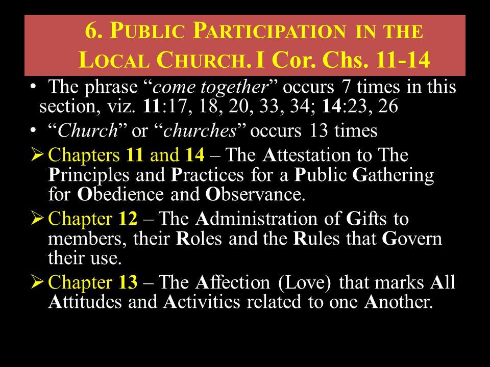 6. P UBLIC P ARTICIPATION IN THE L OCAL C HURCH.I Cor.