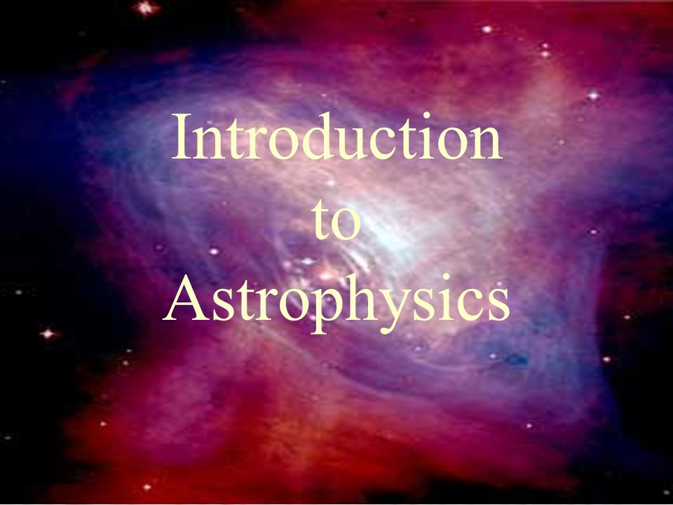 1. Astronomic Scales in Space and Time