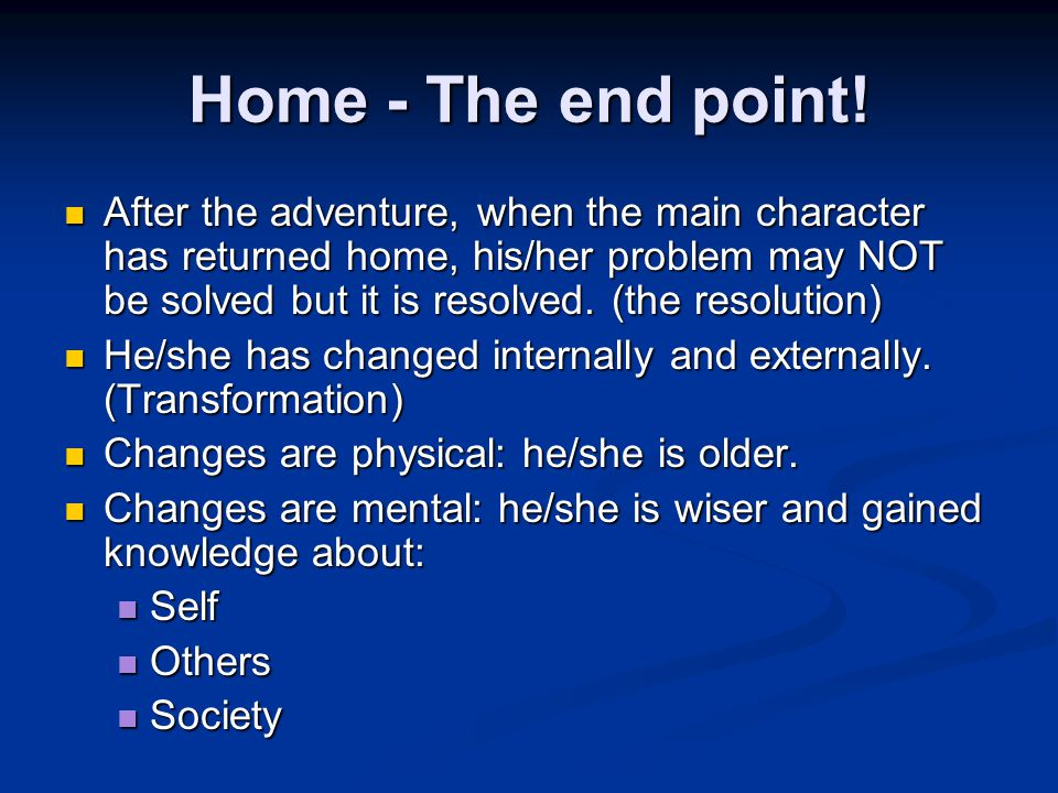 Home - The end point.