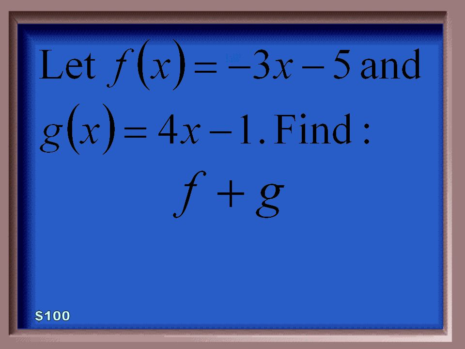 1-500A 1 - 100 What is f(-2)=-4, f(0)=-4 and f(2)=0