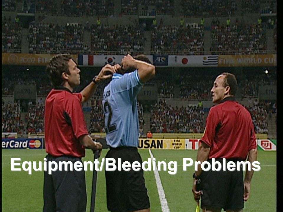 Equipment/Bleeding Problems