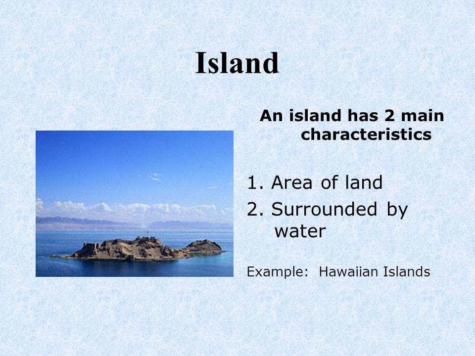 Oceans The ocean has 2 main characteristics 1.Large body of salt water 2.