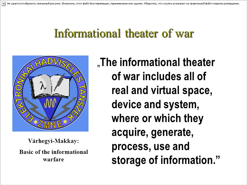 "Informational theater of war ""A new type of theater of war appeared beside of traditional (1."