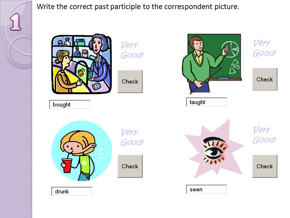 Write the correct past participle to the correspondent picture.