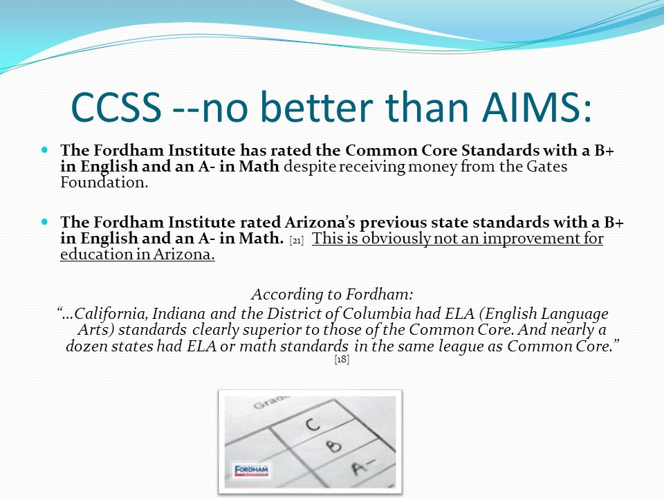 The Common Core standards claim to be benchmarked against to international standards but this phrase is meaningless.