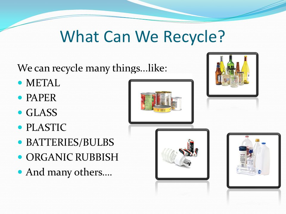 What Can We Recycle.