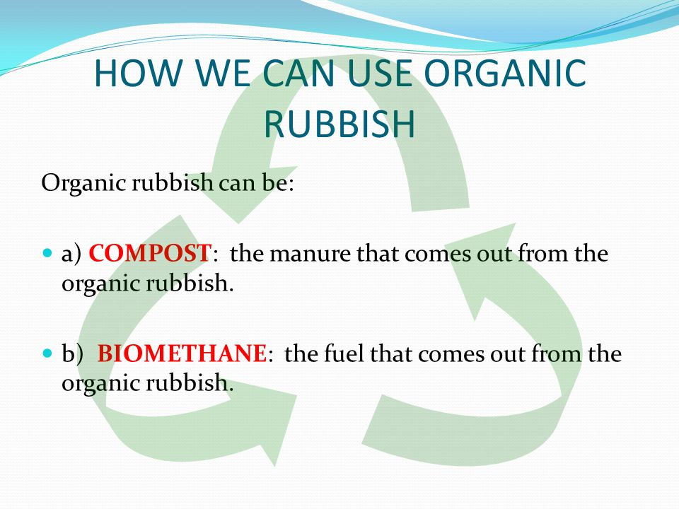 What is compost Vegetables and fruits, leaves and grasses,(organic waste), instead of thrown in the bin, can be recovered and converted into useful fertilizer for the garden or pots.