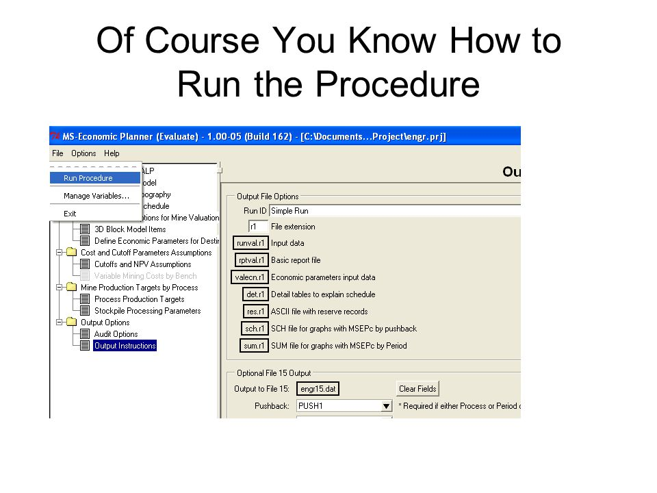 Of Course You Know How to Run the Procedure