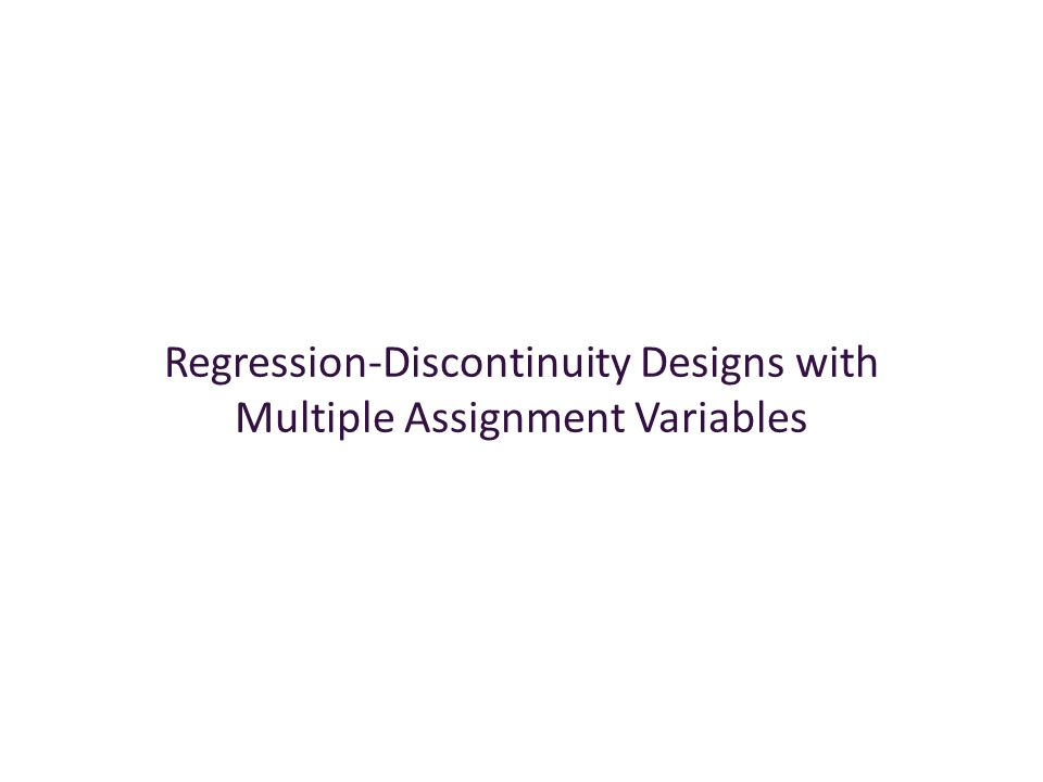 Regression-Discontinuity Designs with Multiple Assignment Variables