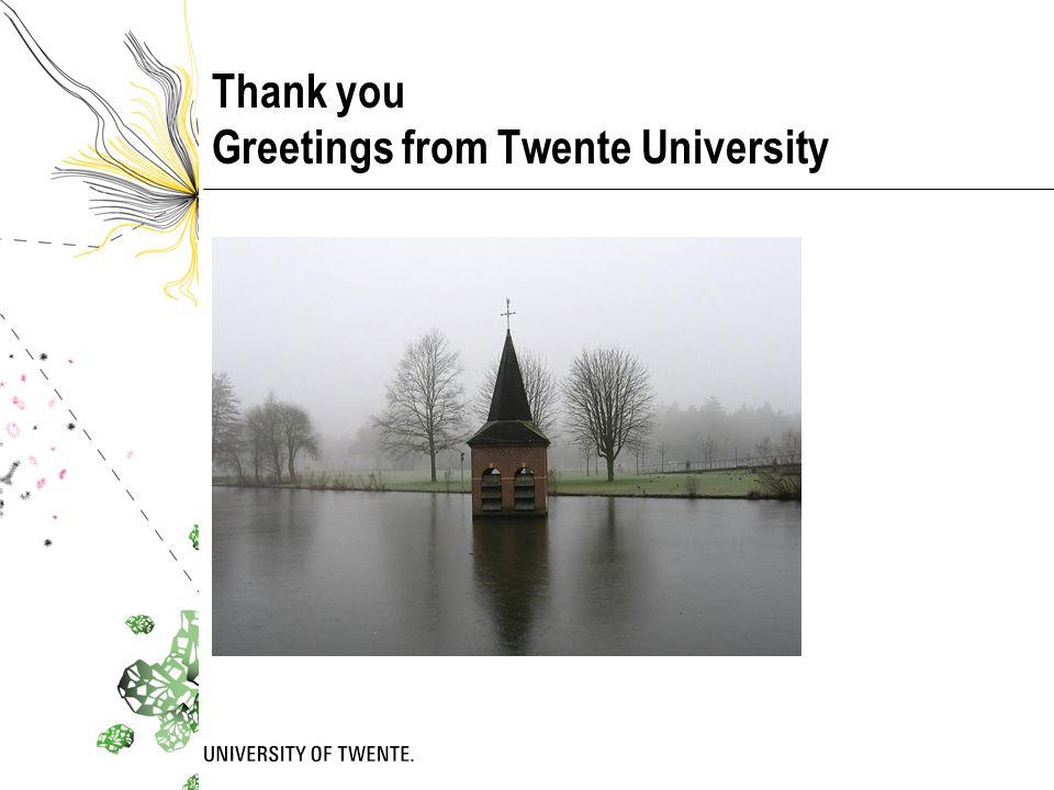 Thank you Greetings from Twente University