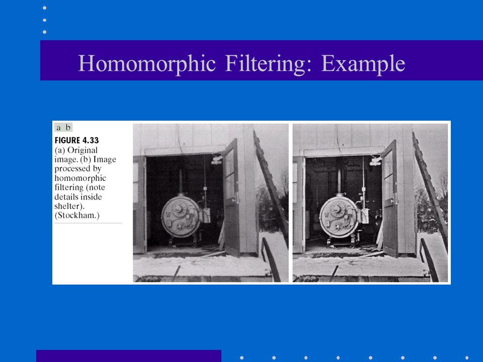 Homomorphic Filtering: Example