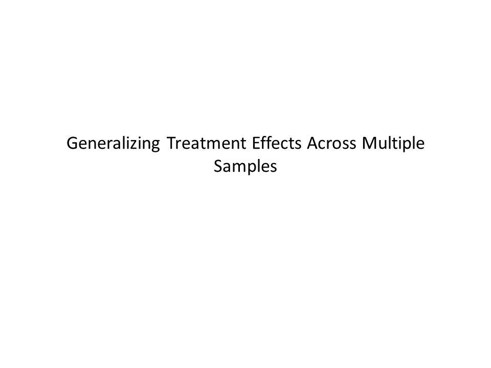 Generalizing Treatment Effects Across Multiple Samples